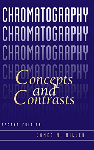 9780471472070: Chromatography: Concepts and Contrasts