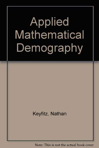 9780471473503: Applied Mathematical Demography
