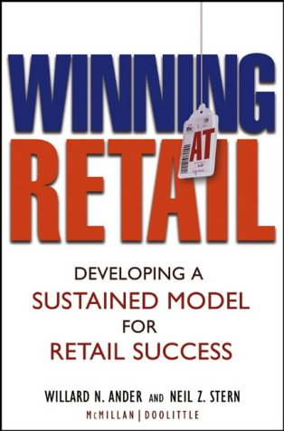 9780471473572: Winning at Retail: Developing a Sustained Model for Retail Success