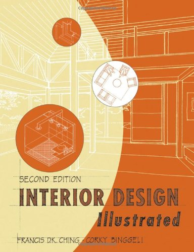 9780471473763: Interior Design Illustrated 2nd Edition