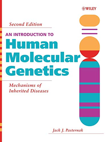 9780471474265: An Introduction to Human Molecular Genetics: Mechanisms of Inherited Diseases