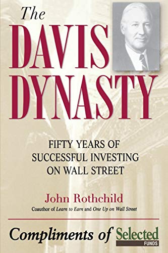9780471474418: The Davis Dynasty: Fifty Years of Successful Investing on Wall Street