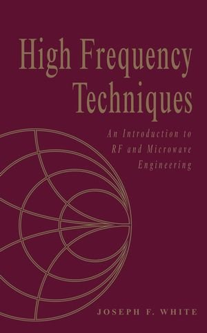 9780471474814: High Frequency Techniques: An Introduction to RF and Microwave Engineering