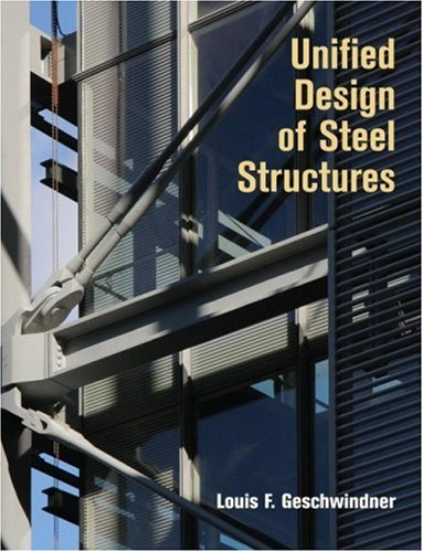 9780471475583: Unified Design of Steel Structures