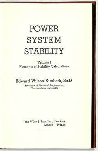 9780471475866: Power System Stability: Elements of Stability Calculations v. 1