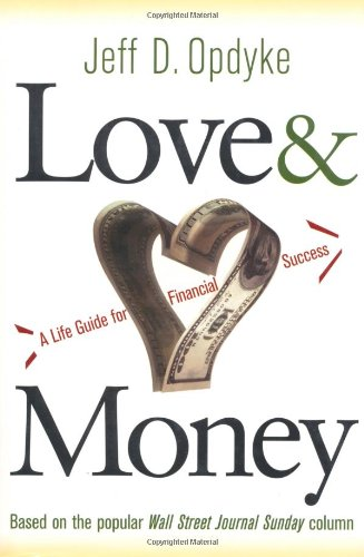 9780471476580: Love and Money: A Life Guide to Financial Success