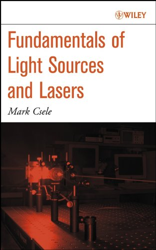 9780471476603: Fundamentals of Light Sources and Lasers