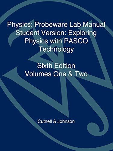 9780471476757: 1 & 2: Physics: Probeware Lab Manual: Exploring Physics with PASCO Technology: Volume 1