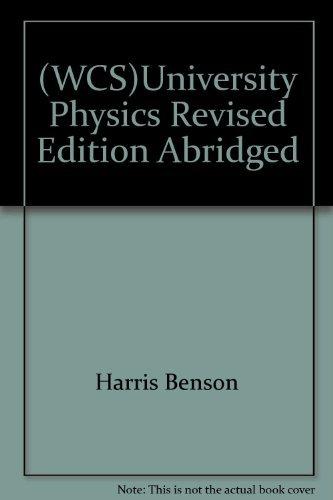 9780471476948: (WCS)University Physics Revised Edition Abridged