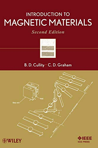 Introduction to Magnetic Materials, 2nd Edition Format: B. D. Cullity;