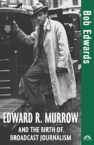 9780471477532: Edward R. Murrow and the Birth of Broadcast Journalism (Turning Points in History)