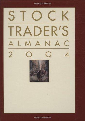 Stock Trader's Almanac 2004 (Almanac Investor Series) (0471477540) by Jeffrey A. Hirsch; Yale Hirsch