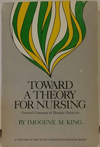 9780471478003: Toward a Theory for Nursing: General Concepts of Human Behaviour (Wiley paperback nursing series)