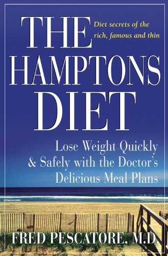 9780471478126: The Hamptons Diet: Lose Weight Quickly and Safely with the Doctor's Delicious Meal Plans