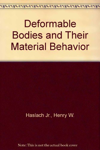 9780471478485: Deformable Bodies and Their Material Behavior
