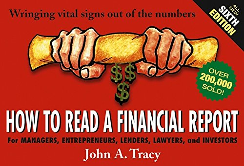 9780471478676: How to Read a Financial Report: Wringing Vital Signs Out of the Numbers