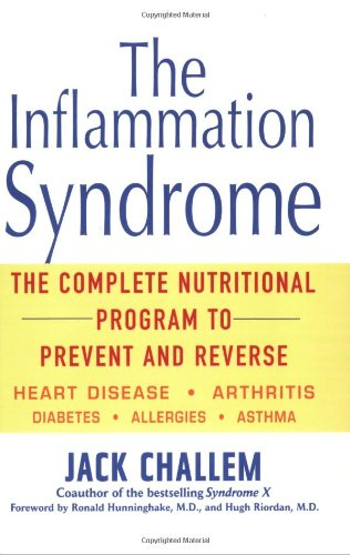 9780471478812: The Inflammation Syndrome: The Complete Nutritional Program to Prevent and Reverse Heart Disease, Arthritis, Diabetes, Allergies, and Asthma