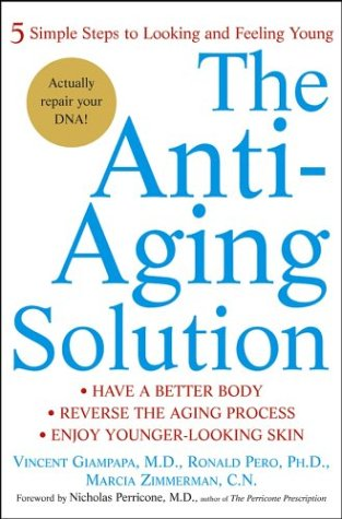 9780471479321: The Anti-Aging Solution: 5 Simple Steps to Looking and Feeling Young
