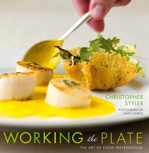 9780471479390: Working the Plate: The Art of Food Presentation