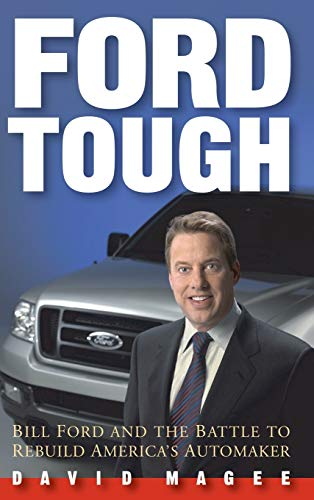 9780471479666: Ford Tough: Bill Ford and the Battle to Rebuild America's Automaker