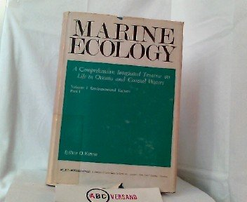 Marine ecology; a comprehensive, integrated treatise on life in oceans and coastal waters: Kinne, ...