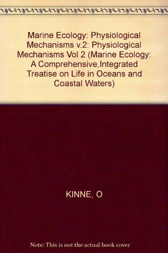 9780471480044: Marine Ecology: Physiological Mechanisms v.2: Physiological Mechanisms Vol 2