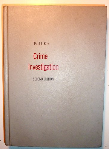9780471482475: Crime Investigation: Physical Evidence and the Police Laboratory
