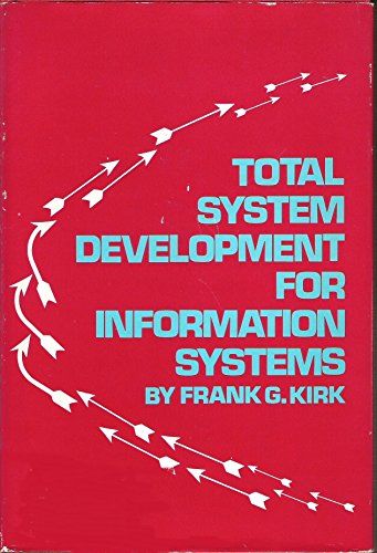 9780471482604: Total Systems Development for Information Systems