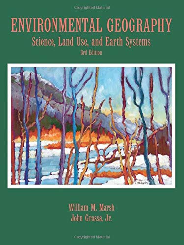 9780471482802: Environmental Geography: Science, Land Use, and Earth Systems, 3rd Edition
