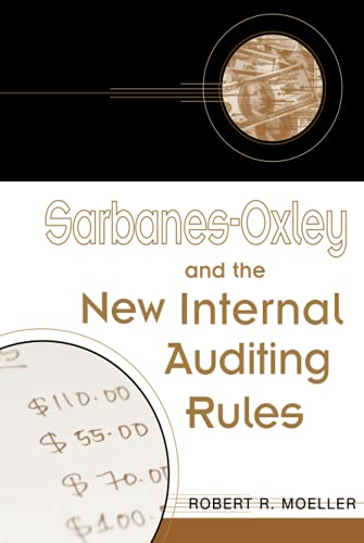 9780471483069: Sarbanes-Oxley and the New Internal Auditing Rules