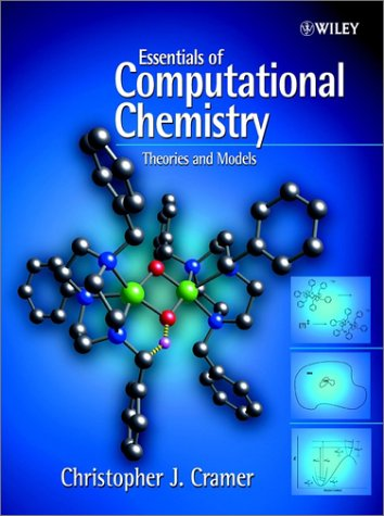 9780471485513: Essentials of Computational Chemistry: Theories and Models