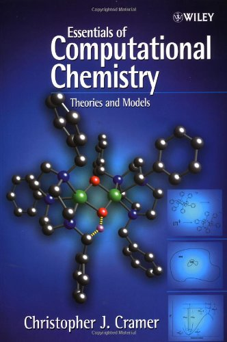 9780471485520: Essentials of Computational Chemistry: Theories and Models