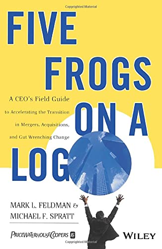 9780471485568: Five frogs on a log - a ceos field guide to accelerating the transition in