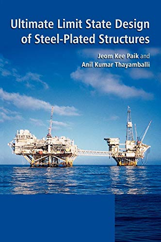 9780471486329: Ultimate Limit State Design of Steel-Plated Structures