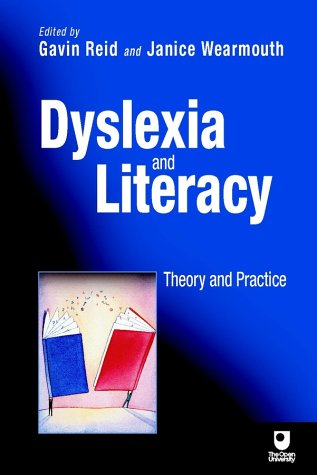 9780471486336: Dyslexia and Literacy: Theory and Practice (Open University Set Book)
