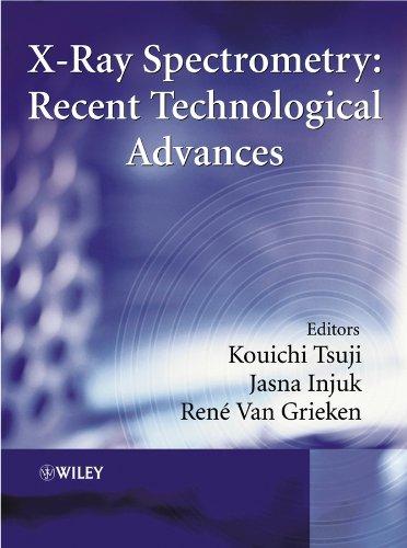 X-ray Spectrometry: Recent Technological Advances (Hardback)