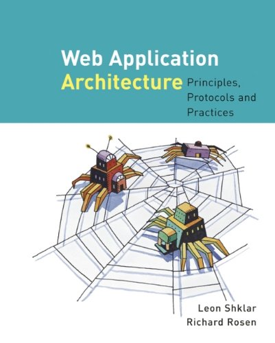 9780471486565: Web Application Architecture: Principles, Protocols, and Practices