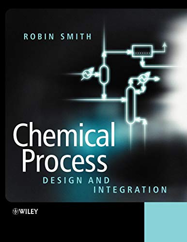 9780471486817: Chemical Process: Design and Integration