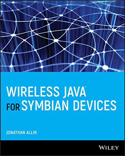 Wireless Java for Symbian Devices: Jonathan Allin, Colin