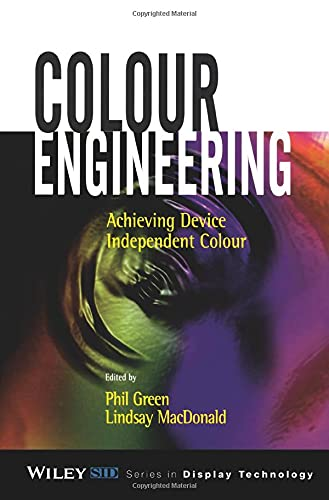 9780471486886: Colour Engineering: Achieving Device Independent Colour