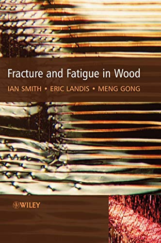 9780471487081: Fracture and Fatigue in Wood