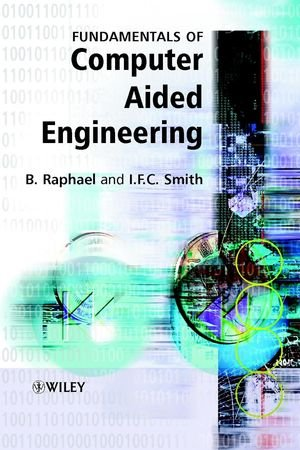 9780471487098: Fundamentals of Computer-Aided Engineering