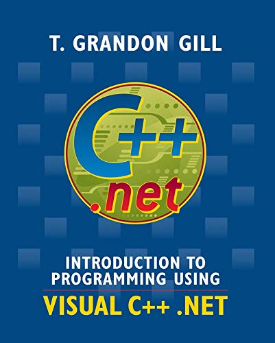 9780471487241: Introduction to Programming Using VISUAL C++ .NET