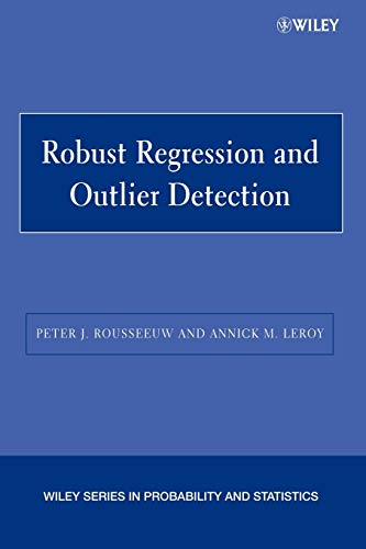 9780471488552: Robust Regression Outlier Detection P (Wiley Series in Probability and Statistics)
