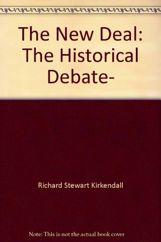 9780471488767: The New Deal: The Historical Debate-