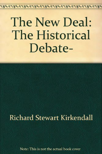 9780471488774: The New Deal: The Historical Debate-