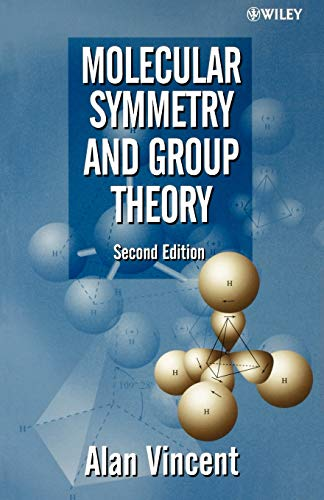 9780471489399: Molecular Symmetry and Group Theory : A Programmed Introduction to Chemical Applications, 2nd Edition