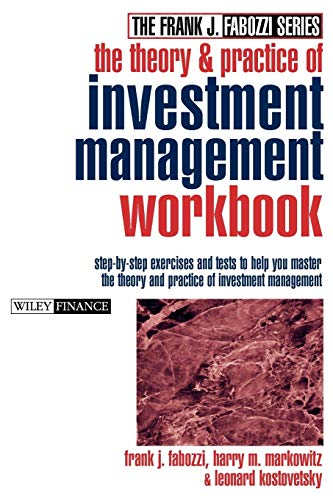 9780471489504: The Theory and Practice of Investment Management Workbook: Step-by-Step Exercises and Tests to Help You Master The Theory and Practice of Investment Management (Frank J. Fabozzi Series)