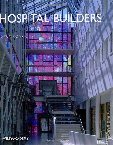 9780471489641: Hospital Builders