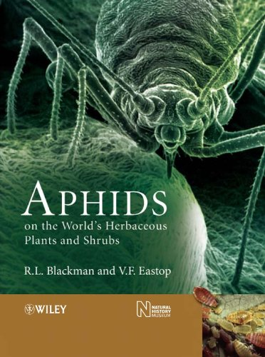 Aphids on the World's Herbaceous Plants and Shrubs (2 Volume Set): Blackman, R. L., Eastop, ...